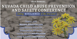 Taking Resilience to the Next Level: 18th Annual Child Abuse Prevention and Safety Conference @ Nevada State College