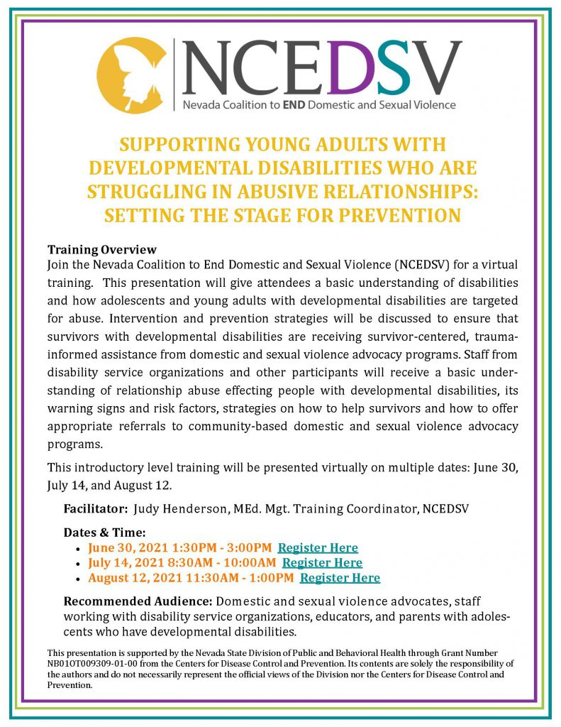 SUPPORTING YOUNG ADULTS WITH DEVELOPMENTAL DISABILITIES WHO ARE STRUGGLING IN ABUSIVE RELATIONSHIPS:   SETTING THE STAGE FOR PREVENTION